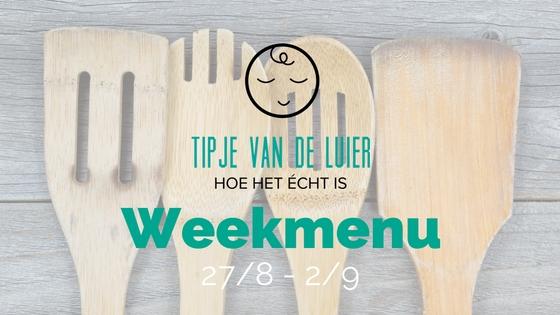 Tipje uit de keuken: weekmenu 3-10 september