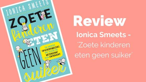 Review Zoete kinderen eten geen suiker Ionica Smeets