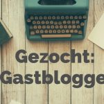 GEZOCHT: gast-mamablogger