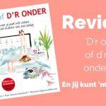 Review – 'D'r op of d'r onder'